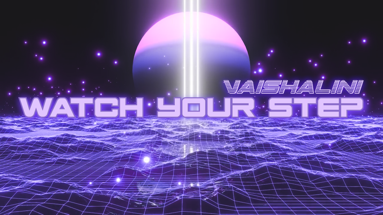 Watch Your Step Thumbnail Lyric Video