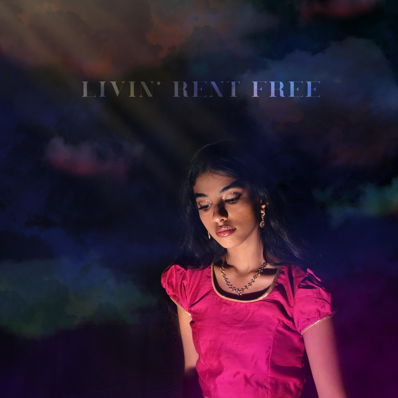 Livin' Rent Free by Vaishalini - Cover Art